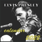 ELVIS PRESLEY calendar 2022: ELVIS PRESLEY calendar 2022/2023 16 Months 8.5x8.5 Glossy Cover Image