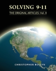 Solving 9-11: The Original Articles: Volume II Cover Image