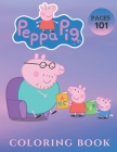 Peppa Pig: Coloring Book for Kids and Adults with Fun, Easy, and Relaxing (Coloring Books and Activity Books for Adults and Kids Cover Image
