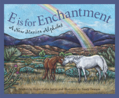 E Is for Enchantment: A New Me (Discover America State by State) Cover Image