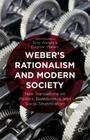Weber's Rationalism and Modern Society: New Translations on Politics, Bureaucracy, and Social Stratification Cover Image