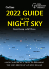 2022 Guide to the Night Sky: A Month-by-Month Guide to Exploring the Skies Above Britain and Ireland Cover Image