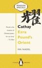 Cathay: Ezra Pound's Orient (Penguin Specials) Cover Image
