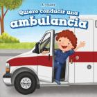 Quiero Conducir Una Ambulancia (I Want to Drive an Ambulance) (Al Volante (at the Wheel)) Cover Image