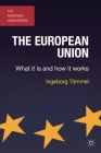 The European Union: What It Is and How It Works (European Union (Hardcover Adult)) Cover Image