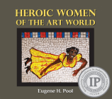 Heroic Women of the Art World Cover Image