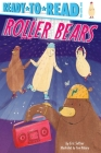 Roller Bears: Ready-to-Read Pre-Level 1 Cover Image