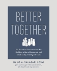 Better Together: Six Essential Conversations for Building a More Connected and Emotionally Intelligent Team Cover Image