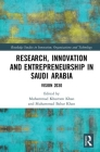 Research, Innovation and Entrepreneurship in Saudi Arabia: Vision 2030 (Routledge Studies in Innovation) Cover Image