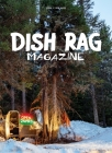 Dish Rag Magazine: Open 24 Hours Cover Image