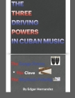 The three driving powers in Cuban music Cover Image