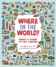 Where in the World?: Search the Planet from Top to Bottom Cover Image