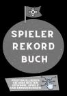 Spieler Rekord Buch: Protokollieren Sie Ihre besten Gewinne, Spiele und Erinnerungen Cover Image