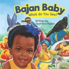 Bajan Baby What Do You See? Cover Image