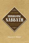 Mudhouse Sabbath: An Invitation to a Life of Spiritual Discipline - Study Edition Cover Image