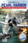 Pearl Harbor and the Day of Infamy: 80th Anniversary Edition (World War II Comix) Cover Image