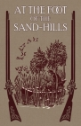 At the Foot of the Sand Hills Cover Image