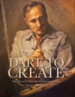 Dare to Create: The Joys and Tortures of Learning to Paint Cover Image