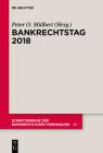 Bankrechtstag 2018 (Schriftenreihe Der Bankrechtlichen Vereinigung #40) Cover Image