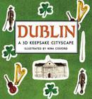Dublin: A 3D Keepsake Cityscape (Panorama Pops) Cover Image