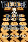 Telephone Pirates: The 99% True Confession of a Reformed Telemarketer Cover Image