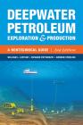 Deepwater Petroleum Exploration & Production: A Nontechnical Guide Cover Image