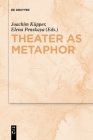 Theater as Metaphor Cover Image