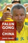 Falun Gong and the Future of China Cover Image