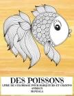 Livre de coloriage pour marqueurs et crayons - Mandala - Animaux - Des poissons Cover Image