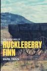 Adventures of Huckleberry Finn: New Edition - Adventures of Huckleberry Finn by Mark Twain Cover Image