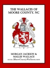 The Wallaces of Moore County, NC Cover Image