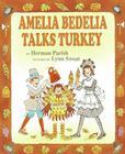 Amelia Bedelia Talks Turkey Cover Image