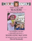 They Call Me Maddie The Madeleine McCann Story Cover Image