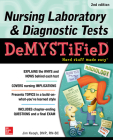 Nursing Laboratory & Diagnostic Tests Demystified, Second Edition Cover Image