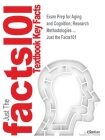 Exam Prep for Aging and Cognition; Research Methodologies ... (Just the Facts101) Cover Image