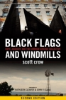 Black Flags and Windmills: Hope, Anarchy, and the Common Ground Collective Cover Image