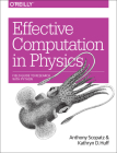 Effective Computation in Physics: Field Guide to Research with Python Cover Image