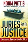 Juries and Justice: Saving a System Under Fire Cover Image
