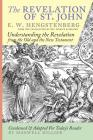 The Revelation of St. John: E.W. Hengstenberg Condensed and Adapted For Today's Reader Cover Image
