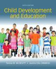 Child Development and Education, Enhanced Pearson Etext with Loose-Leaf Version -- Access Card Package Cover Image