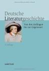 Deutsche Literaturgeschichte: Von Den Anfängen Bis Zur Gegenwart Cover Image