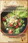 Renal Diet Cookbook for the Newly Diagnosed: The Complete Guide with the Best Recipes Cover Image