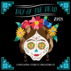 Day of the Dead 2018: 16 Month Calendar Includes September 2017 Through December 2018 Cover Image