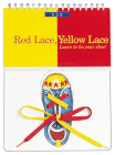 Red Lace, Yellow Lace: Learn to Tie Your Shoe! Cover Image