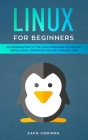 Linux for Beginners: An Introduction to the Linux Operating System for Installation, Configuration and Command Line Cover Image