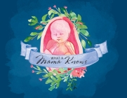 What A Mama Knows Cover Image