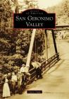 San Geronimo Valley (Images of America) Cover Image