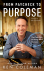 From Paycheck to Purpose: The Clear Path to Doing Work You Love Cover Image