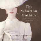 The Wharton Gothics: Stories of the Unnatural and the Supernatural Cover Image