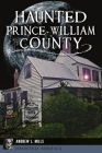 Haunted Prince William County Cover Image